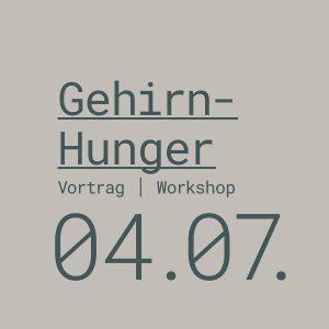 Gehirn-Hunger_0407_Termin